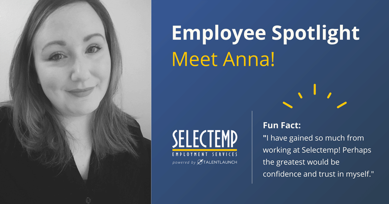 Selectemp Employee Spotlight: Anna Hunt