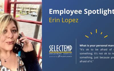 Selectemp Employee Spotlight Erin Lopez
