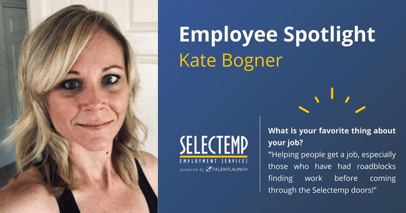 Selectemp Employee Spotlight: Kate Bogner