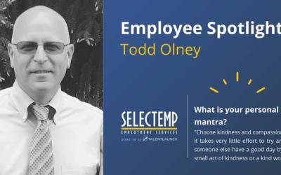 Selectemp Employee Spotlight: Todd Olney